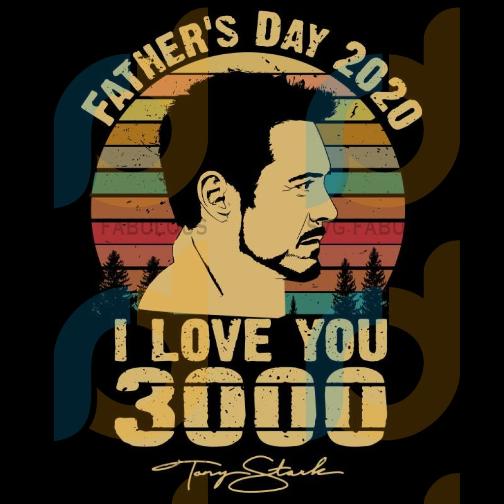 Fathers Day Svg I Love You 3000 Marvel Png Eps Dxf