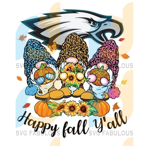 Happy Fall Y'all Gnome Philadelphia Eagles,NFL Svg, Football Svg, Cricut File, Svg