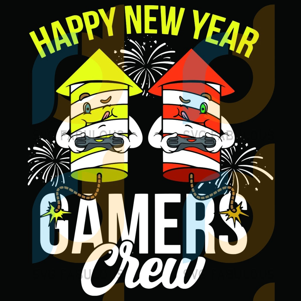 Happy New Year Gamers Crew Svg Trending 2021 Game Fireworks Gamer Gaming Lovers Holiday Video Trendy