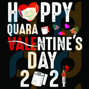 Happy Quara Valentine Day 2021 Svg Quarantine Masking Heart Social Distancing Couple Love Gifts