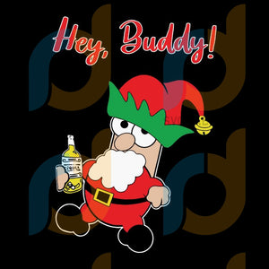 Hey Buddy Mexican With Tequila Wishes Bueno Good Santa Elf svg, merry xmas svg, christmas svg, christmas party, merry christmas svg, christmas saying svg, christmas clip art