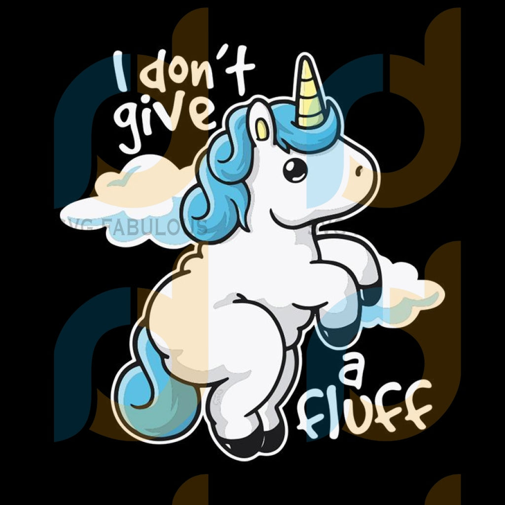 I Dont Give A Fluff Svg Trending Unicorn Dabbing Birthday Party Clipart Lover Horn Vector Head Blue