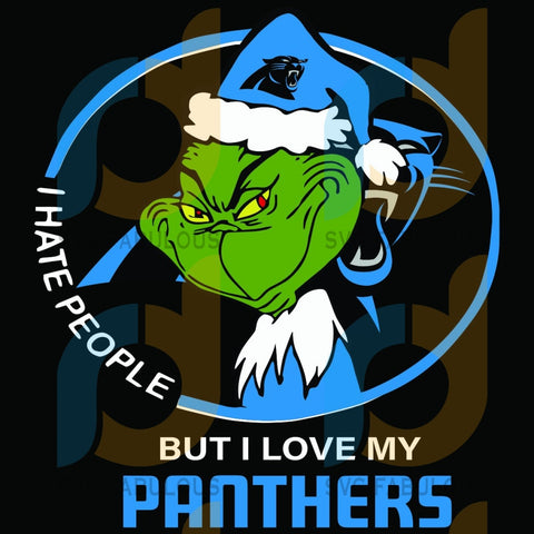I Hate People But Love My Carolina Panthers Svg Sport Grinch Logo Nfl Team American Football
