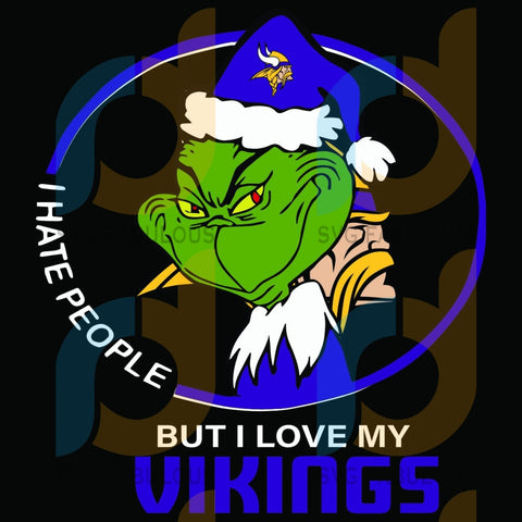 I Hate People But Love My Minnesota Vikings Svg Sport Grinch Logo Lovers Nfl Team American Football