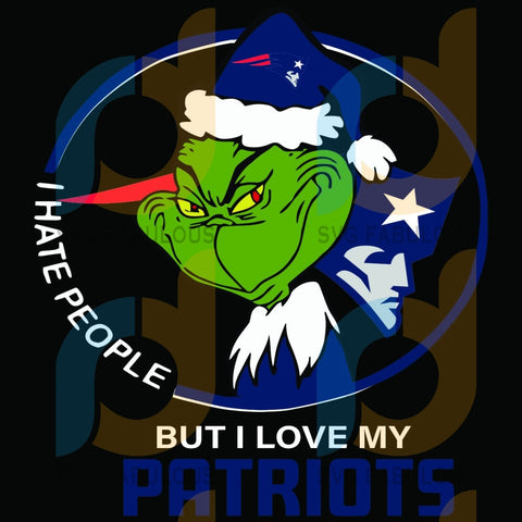 I Hate People But Love My New England Patriots Svg Sport Grinch Logo Nfl Team American Football