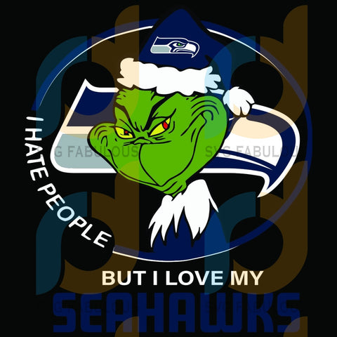 I Hate People But Love My Seattle Seahawks Svg Sport Grinch Logo Lovers Nfl Team American Football