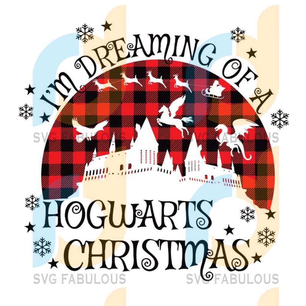 Im Dreaming of A HogWarts Christmas svg, Funny Christmas movies svg, merry xmas svg, christmas svg, christmas party, merry christmas svg, christmas saying svg, christmas clip art
