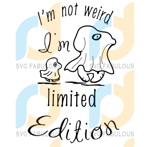 Im Not Weird Limited Edition Svg Halloween Snoopy Lover Ghost Clipart Cut File Cricut Birthday Gift