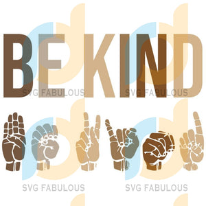 In A World Where You Can Be Anything Kind Sign Language Brown Hands Fist Png Svg Dfx Clipart Clip