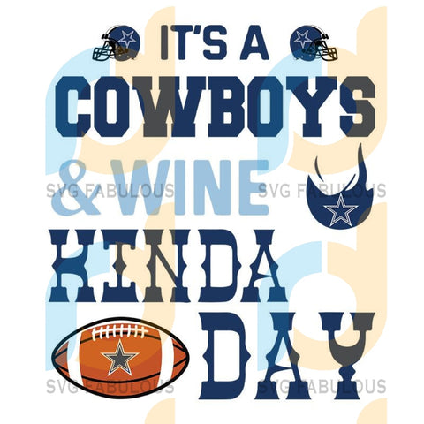 It A Panthers And Wine Dallas Cowboys,NFL Svg, Football Svg, Cricut File, Svg