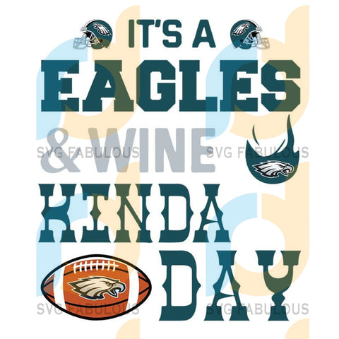 It A Panthers And Wine Philadelphia Eagles,NFL Svg, Football Svg, Cricut File, Svg
