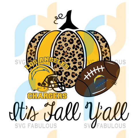 It Fall Y'all Pumpkin Los Angeles Chargers,NFL Svg, Football Svg, Cricut File, Svg