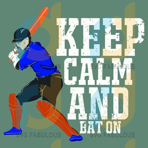 Keep Calm And Bat On Svg Sport Baseball Players Mlb Team Champion Trend Gifts Fans Player
