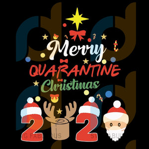 Merry quarantine christmas 2020 xmas pajamas holidays, merry quarantine christmas 2020 svg, merry quarantine christmas 2020 svg, merry quarantine christmas svg, merry quarantine christmas