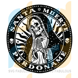 Mexican Mob Perdoname Religious Saint Of Death Santa Muerte svg, merry xmas svg, christmas svg, christmas party, merry christmas svg, christmas saying svg, christmas clip art