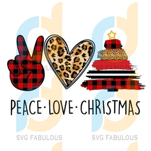 Peace Love Christmas svg Red Plaid Leopard Buffalo Xmas, merry xmas svg, christmas svg, christmas party, merry christmas svg, christmas saying svg, christmas clip art