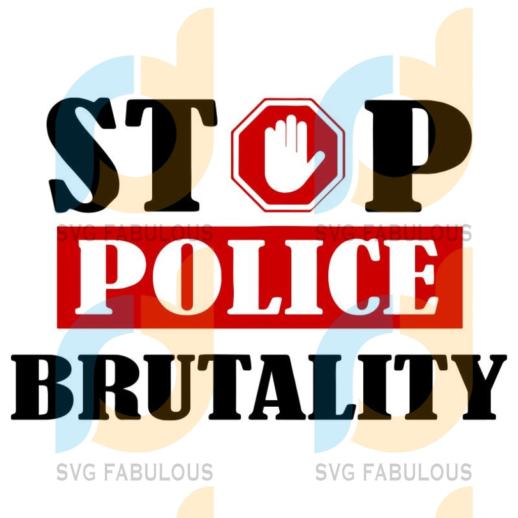 Stop Police Brutality Svg Files For Silhouette Cricut Dxf Eps Png Instant Download7