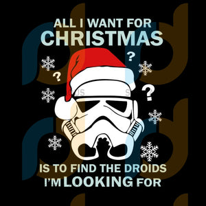 Stormtrooper Santa All I Want For Christmas Is To Find The Droids I'm Looking For svg, merry xmas svg, christmas svg, christmas party, merry christmas svg, christmas saying svg