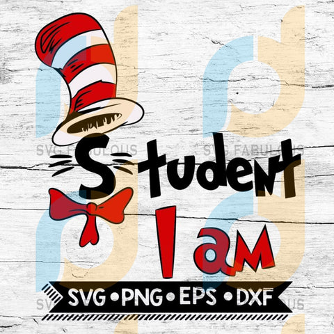 Student I Am Cat In The Hat Svg, Cutting Files
