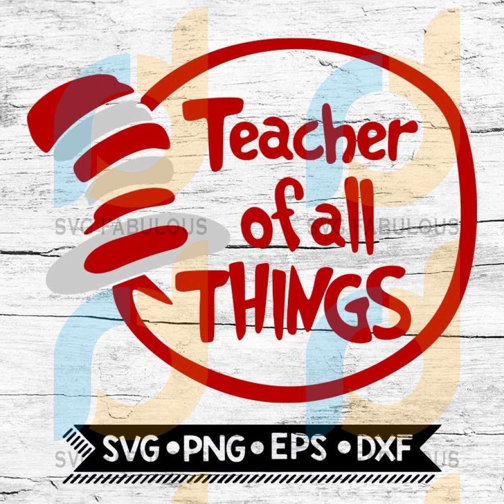 Teacher Of All Things Hat Svg, Cutting Files