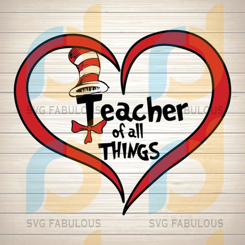 Teaching of all things ,Dr Seuss, Dr seuss svg , cat in the hat , cat svg