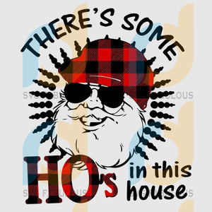 There's Some Ho Ho Hos In this House Christmas Santa Claus svg, merry xmas svg, christmas svg, christmas party, merry christmas svg, christmas saying svg, christmas clip art