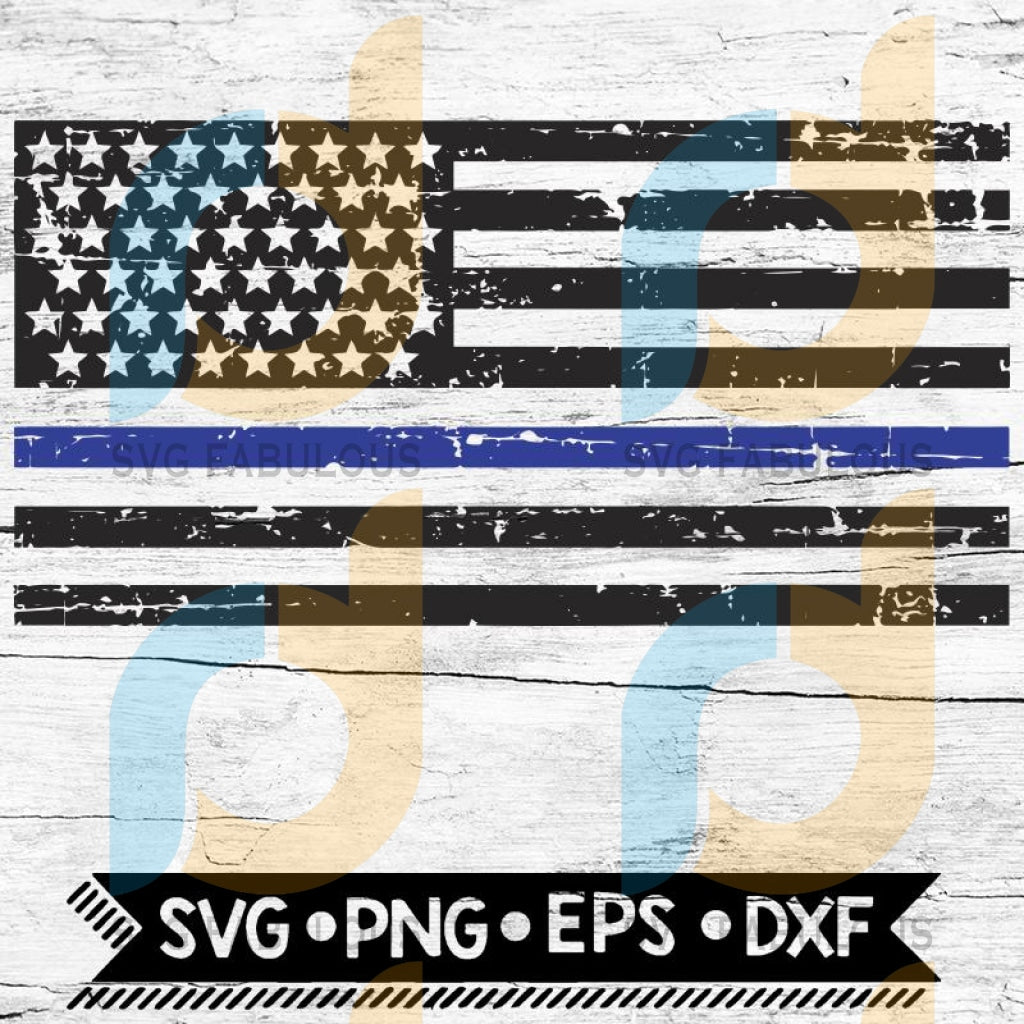 Thin Blue Line Flag Svg Police Svg Distressed Cut Table Design
