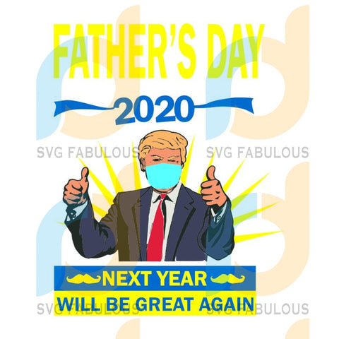 Trump Father's Day svg, Donald Trump Father's Day svg