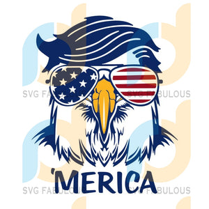 Trump merica , merica svg, trump svg, eagle trump, eagle trump svg, trump 4th of july, trump 4th of july design