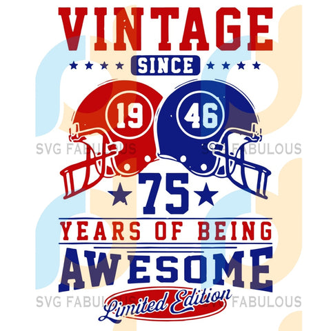 Vintage Since 1946 75 Years Of Being Awesome Svg Sport Kc Football Team Buffalo Bills American