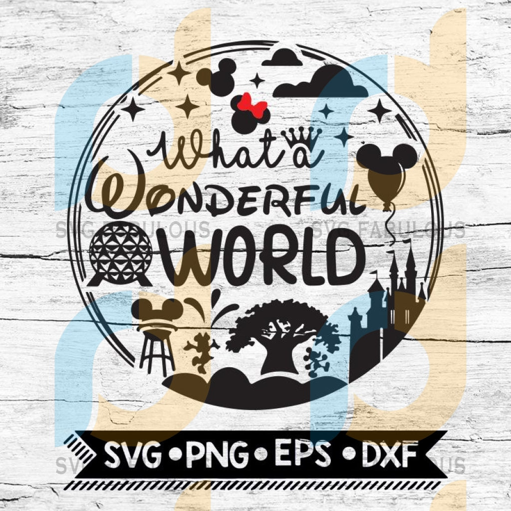 What A Wonderful World Disney Svg Disney Disneyland Svg