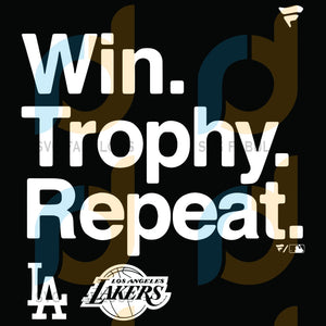 Win Trophy Repeat Los Angeles Dodgers Lakers Svg Sport Baseball Fans Match Teams Trending