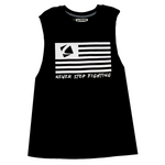 """Never Stop Fighting"" Women's Muscle Tee"