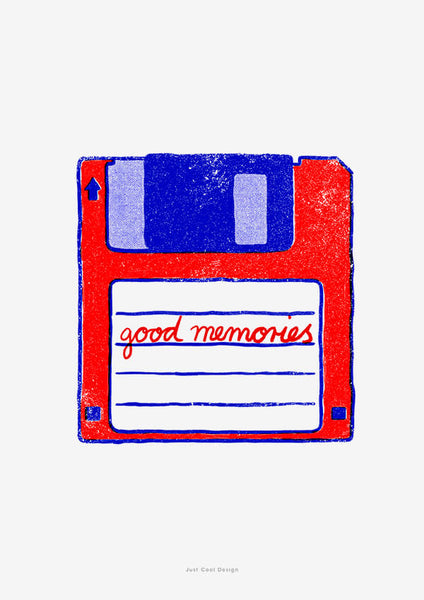 Nostalgic 80s retro computer floppy disk poster with a graphic illustration of a floppy disk and a hand lettered quote saying Good memories