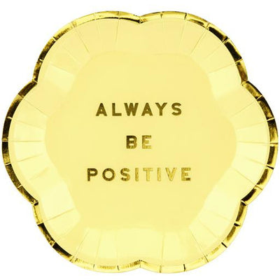 Always Be Positive 13cm Party Plates - Ralph and Luna Party Shop