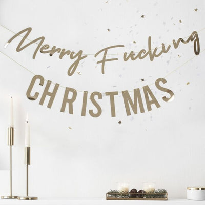Gold Foiled 'Merry F***ing Christmas' Bunting - Ralph and Luna Party Shop