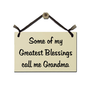 "Door Sign ""Some of my greatest blessings call me Grandma"""