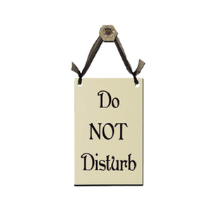 "Door Sign ""Do NOT Disturb"""