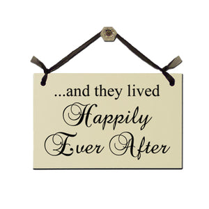 "Door Sign ""And They Lived Happily Ever After"""