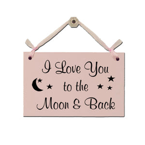 "Door Sign ""I love you to the Moon & Back"""
