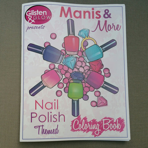 Glisten & Glow - Manis & More Nail Polish Themed Colouring Book