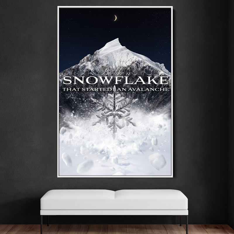 BE LIKE A SNOWFLAKE THAT STARTED AN AVALANCHE - NIGHTFALL SILVER