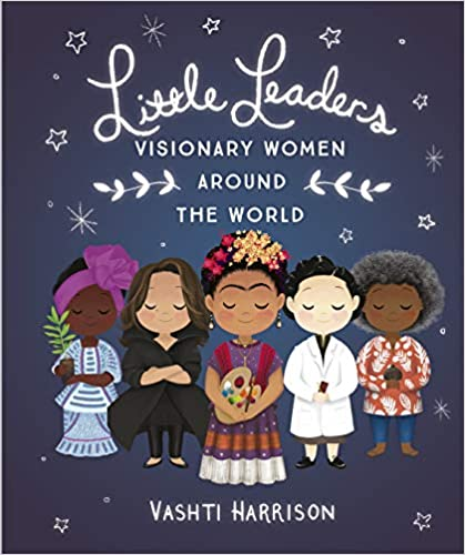 Little Leader: Visionary Women Around The World