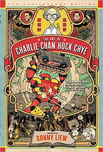 The Art Of Charlie Chan Hock Chye: LIMITED EDITION