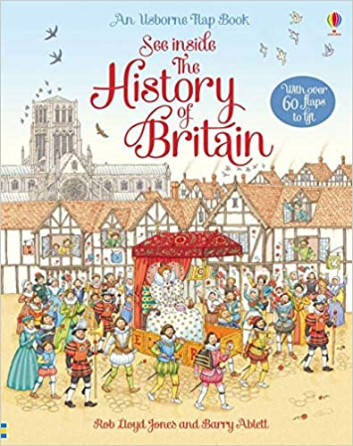 An Usborne Flap Book: See Inside The History of Britain