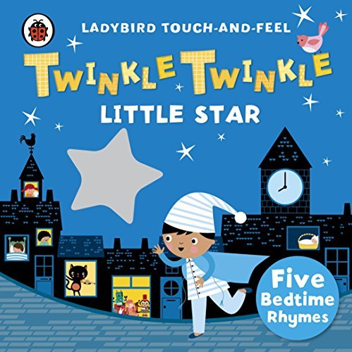 Touch-and-Feel Rhymes: Twinkle, Twinkle, Little Star