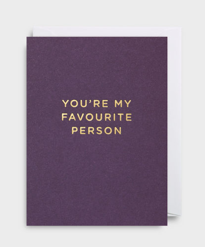 You're my favourite person