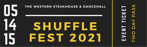 2021 Shuffle Fest - Two Days