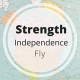 strength - independence - fly