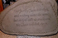 OUR FAMILY CHAIN IS BROKEN Head Stone Walking Stone Garden Stone Memorial Stone